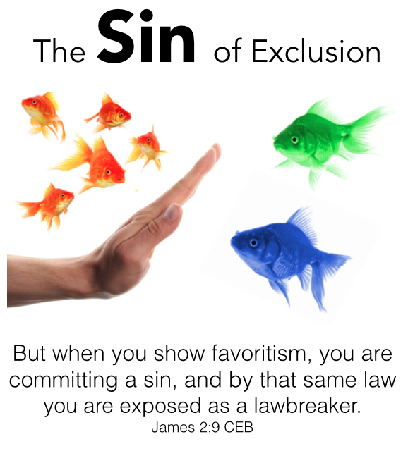 James: The Sin of Exclusion